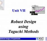 Robust Design using Taguchi methods