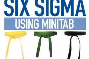 Applying Six Sigma using Minitab